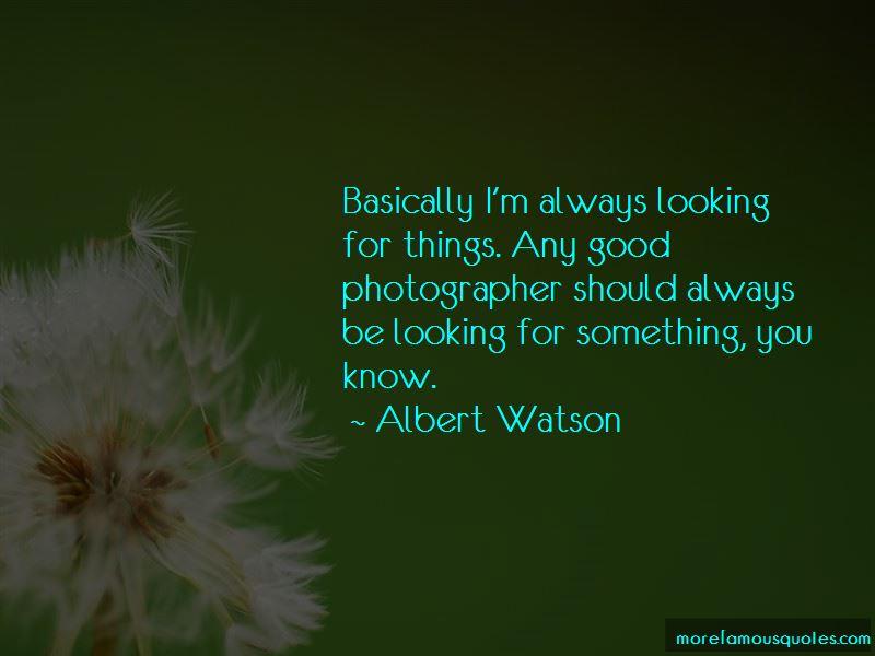 Albert Watson Quotes Pictures 2
