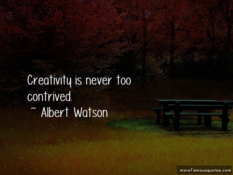 Albert Watson Quotes Pictures 3