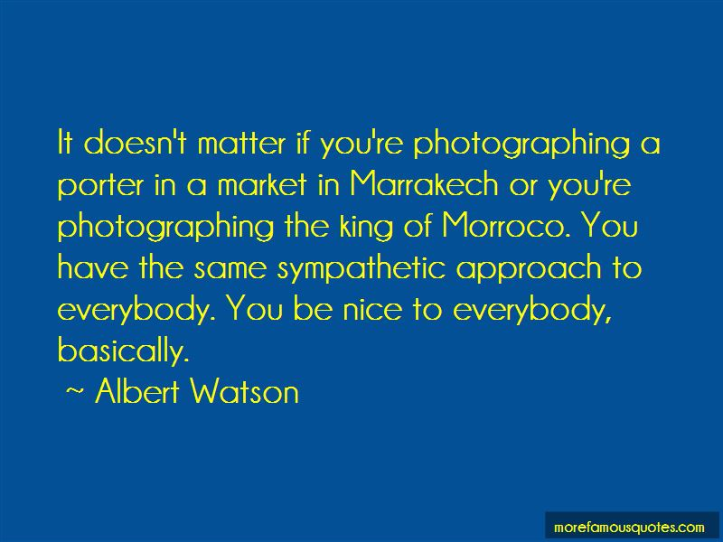 Albert Watson Quotes