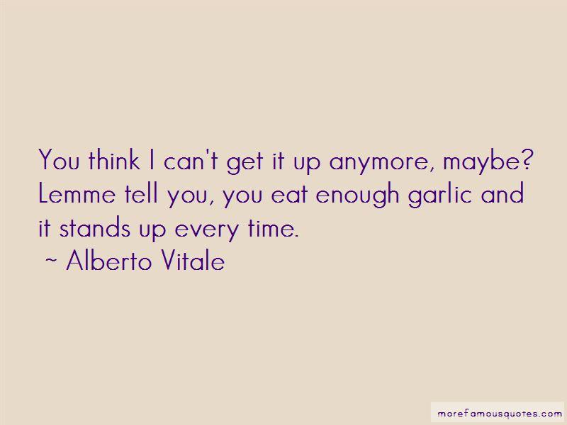 Alberto Vitale Quotes