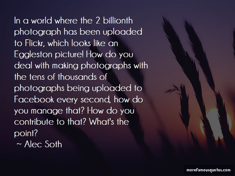Alec Soth Quotes