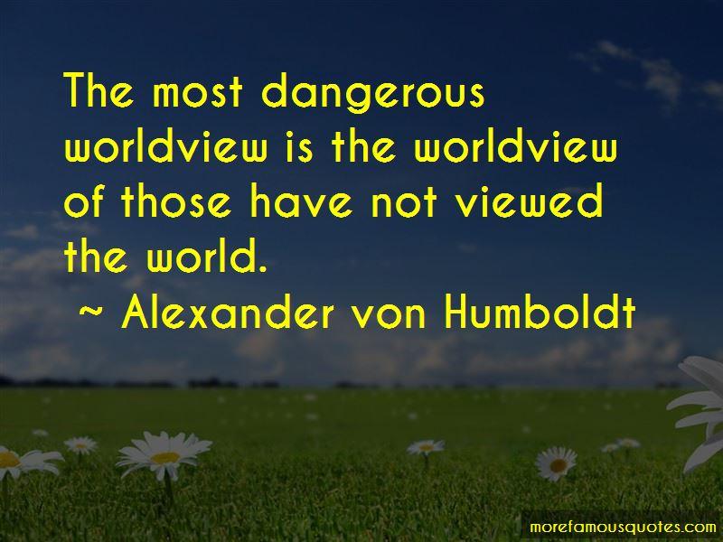 Alexander Von Humboldt Quotes Pictures 3