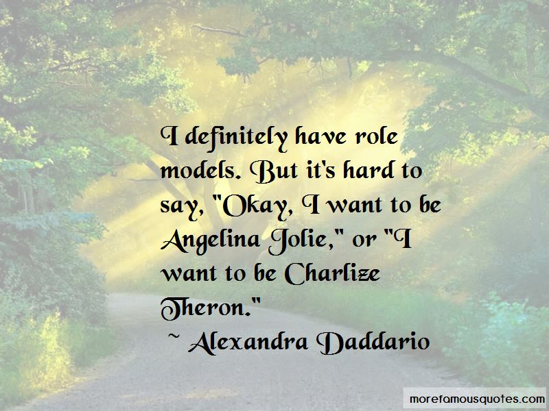 Alexandra Daddario Quotes Pictures 3
