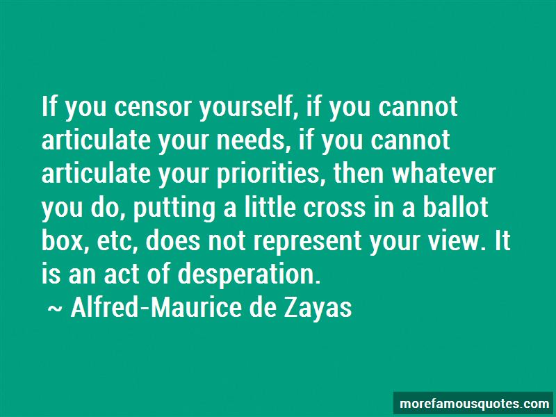 Alfred-Maurice De Zayas Quotes
