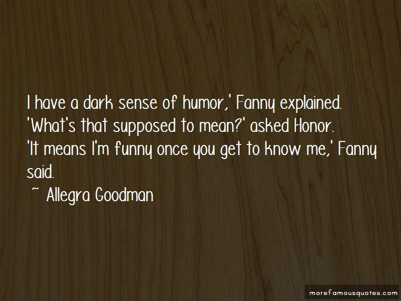 Allegra Goodman Quotes Pictures 3