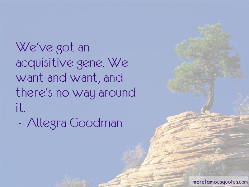 Allegra Goodman Quotes Pictures 4