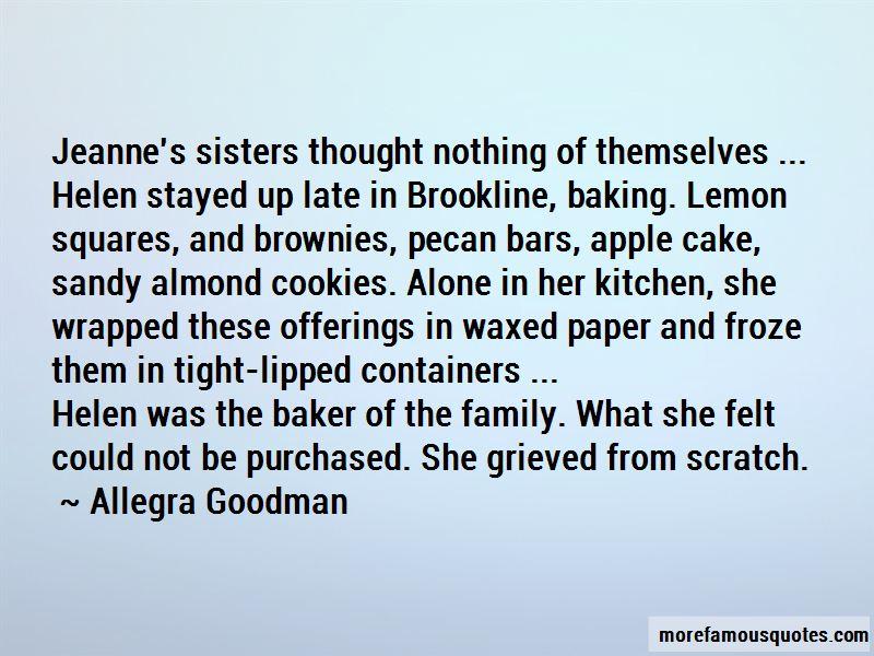 Allegra Goodman Quotes