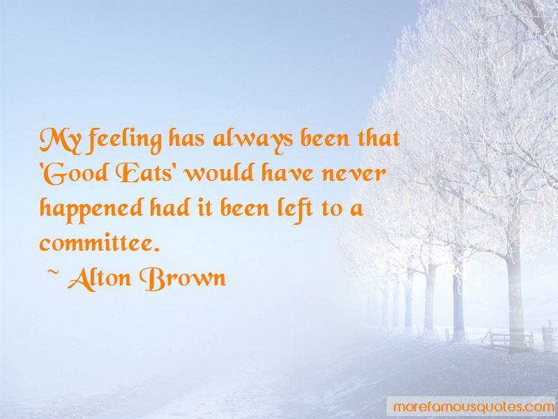 Alton Brown Quotes Pictures 3