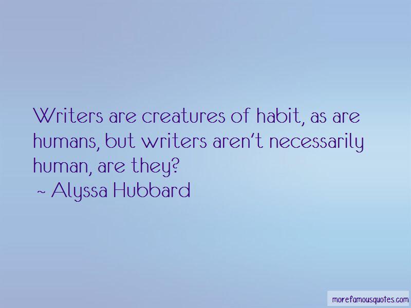 Alyssa Hubbard Quotes