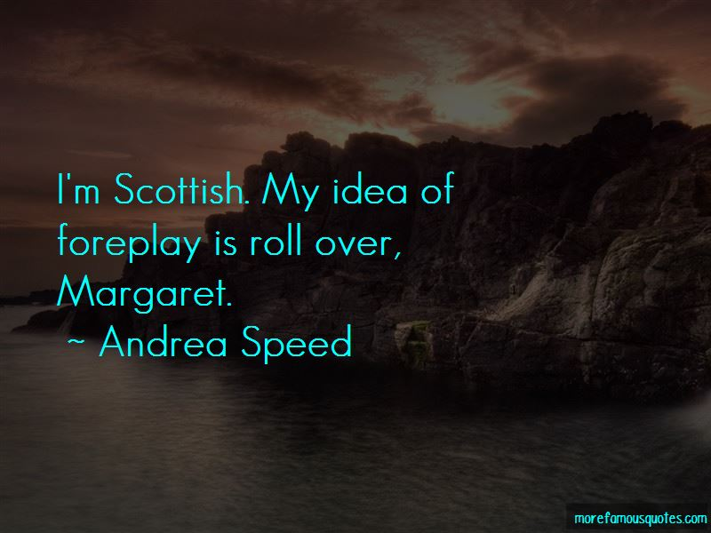 Andrea Speed Quotes Pictures 4