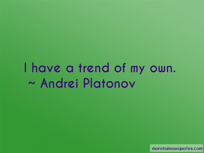 Andrei Platonov Quotes Pictures 2