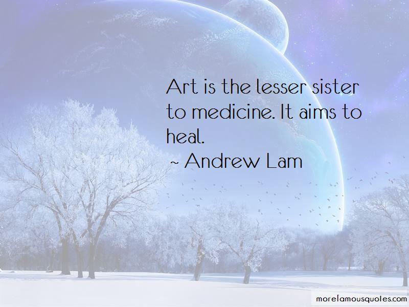 Andrew Lam Quotes