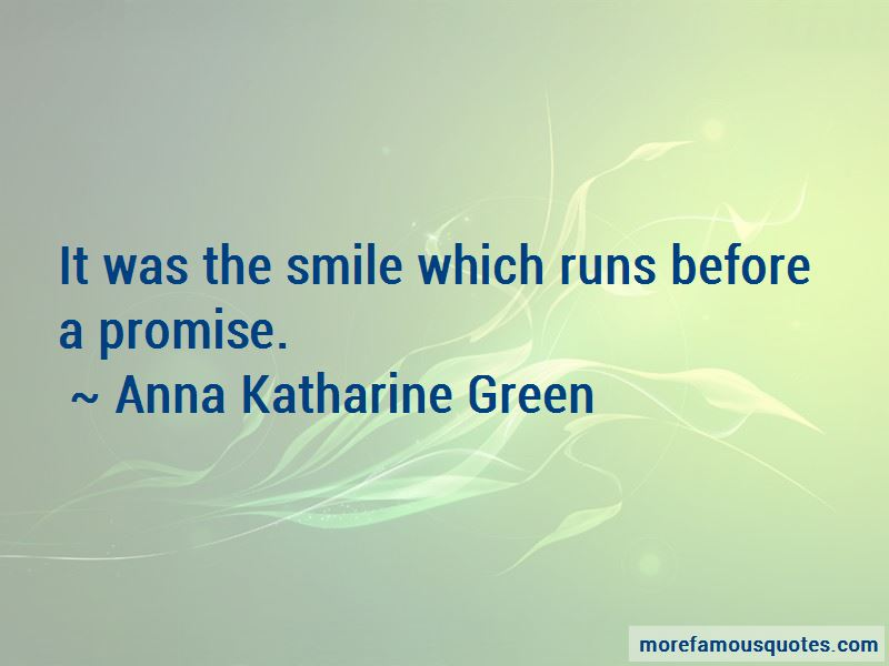 Anna Katharine Green Quotes Pictures 4