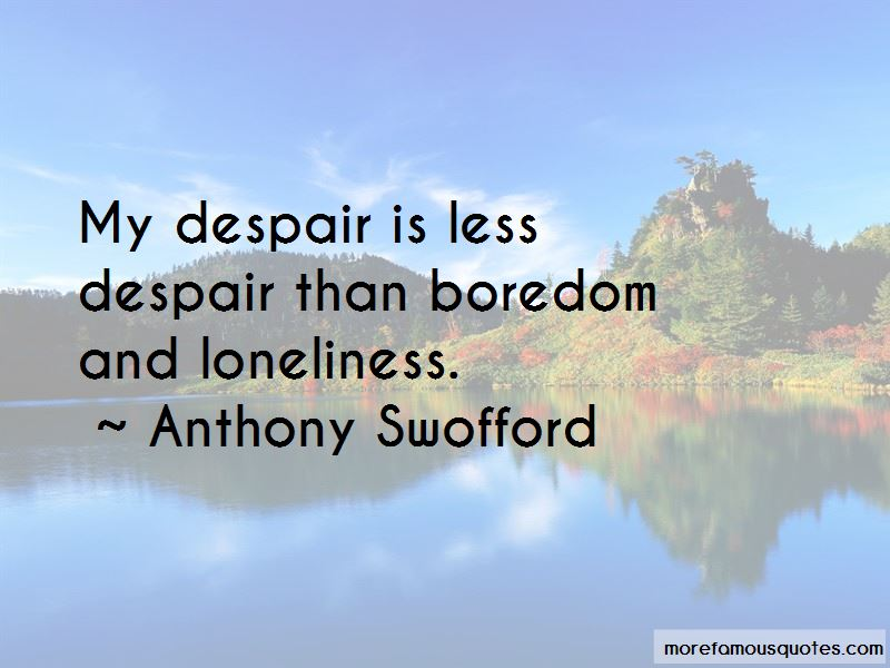 Anthony Swofford Quotes