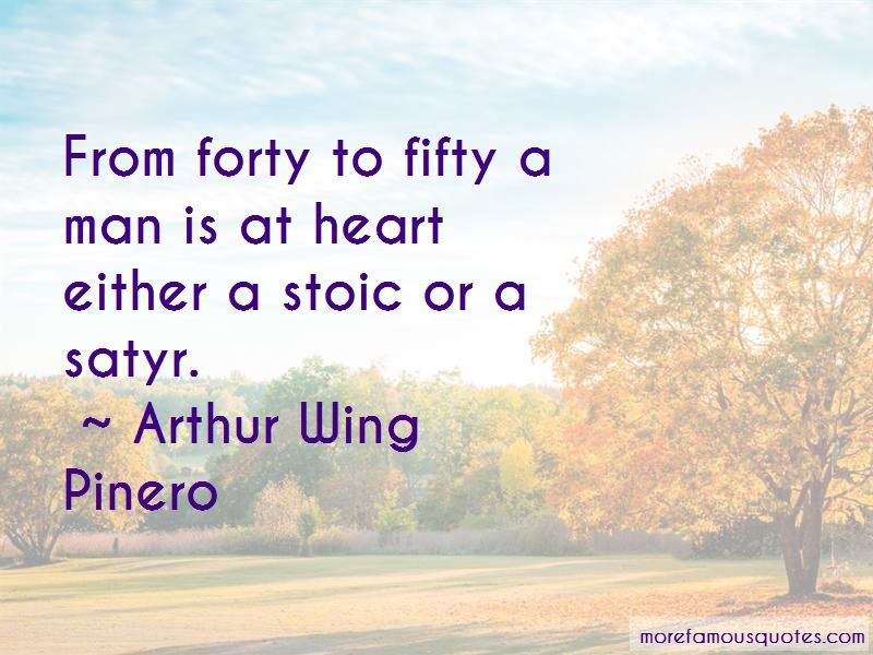 Arthur Wing Pinero Quotes Pictures 3