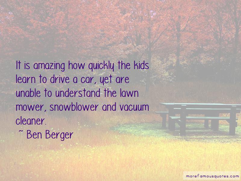 Ben Berger Quotes