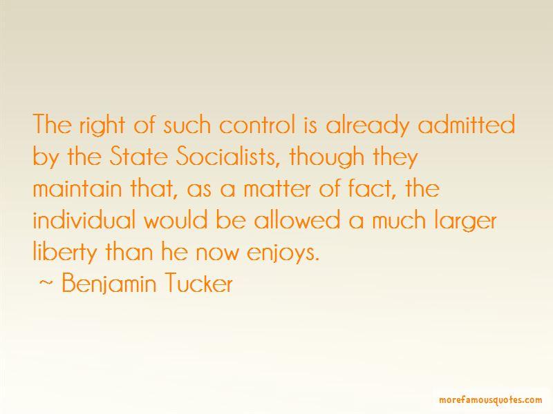Benjamin Tucker Quotes Pictures 4