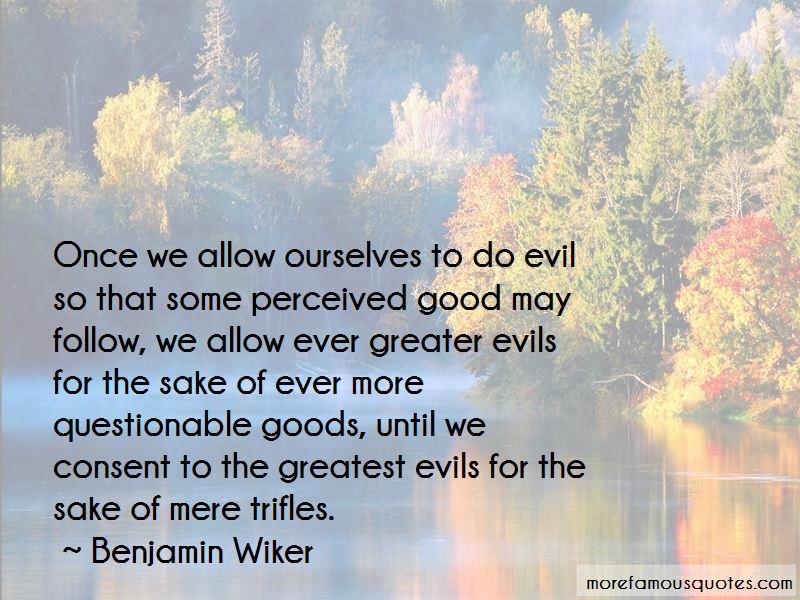 Benjamin Wiker Quotes