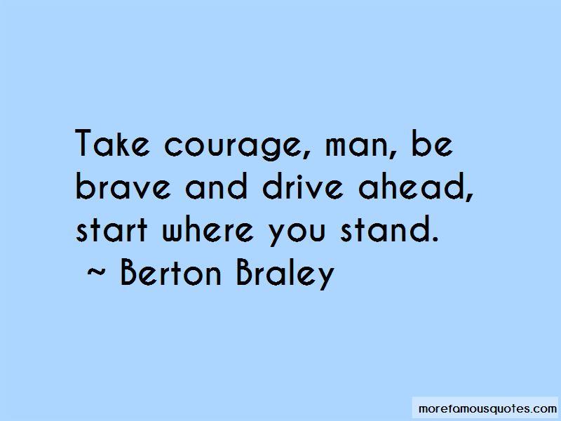 Berton Braley Quotes Pictures 4