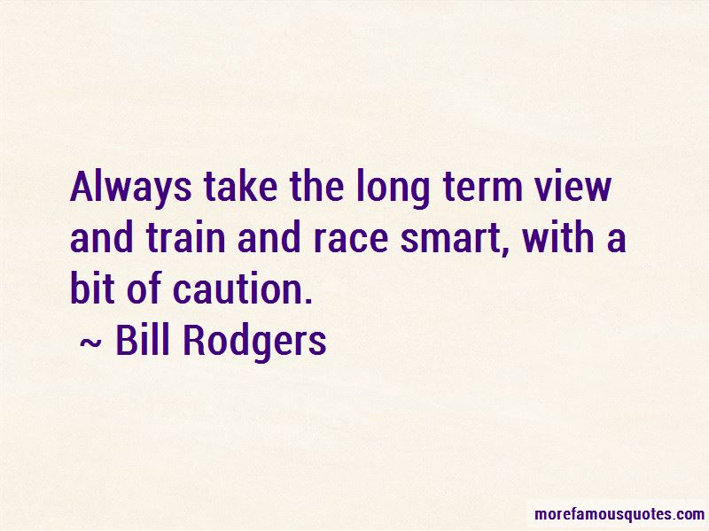 Bill Rodgers Quotes Pictures 4