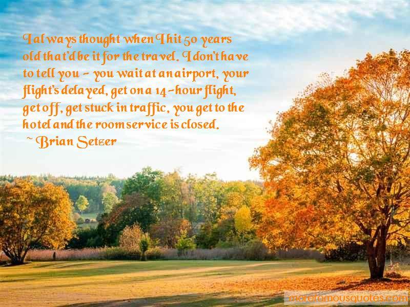 Brian Setzer Quotes Pictures 4