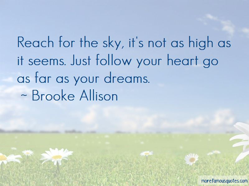 Brooke Allison Quotes