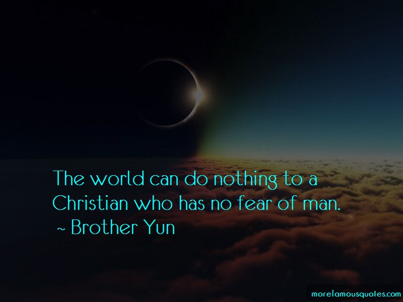 Brother Yun Quotes