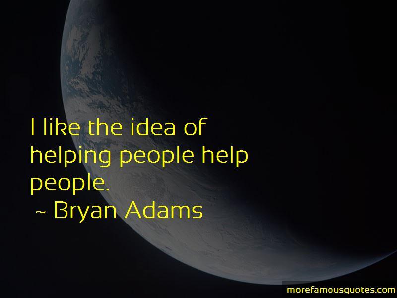 Bryan Adams Quotes Pictures 4