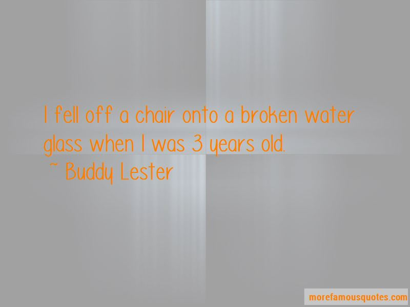 Buddy Lester Quotes Pictures 2