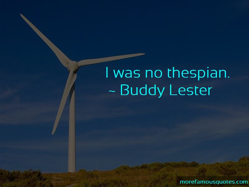 Buddy Lester Quotes