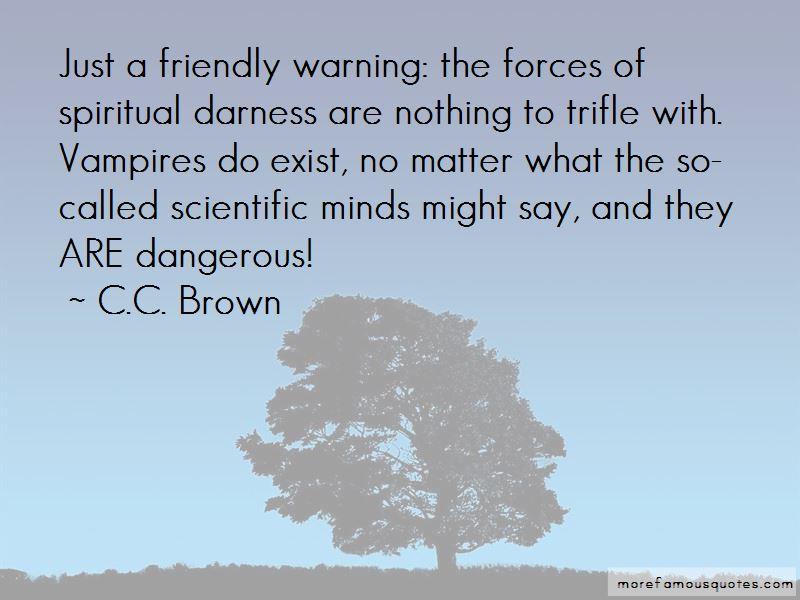 C.C. Brown Quotes