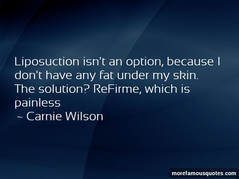 Carnie Wilson Quotes