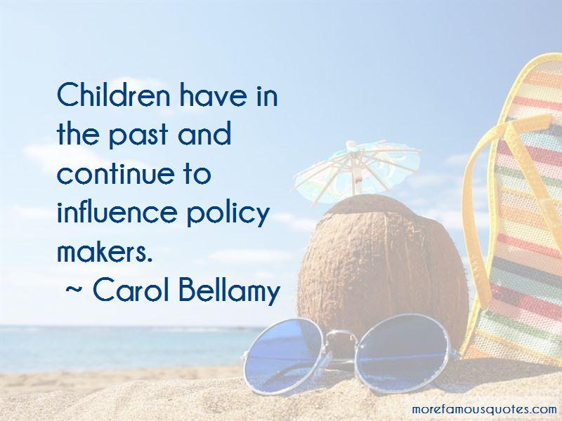 Carol Bellamy Quotes Pictures 3