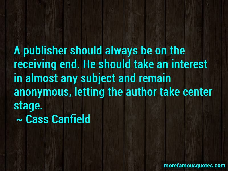 Cass Canfield Quotes Pictures 2