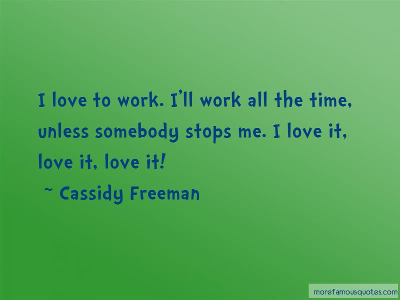 Cassidy Freeman Quotes Pictures 4
