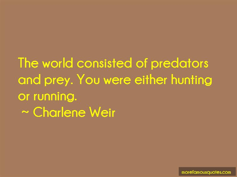 Charlene Weir Quotes Pictures 4