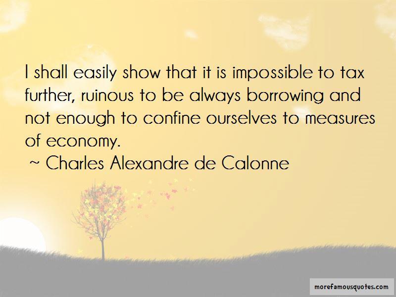 Charles Alexandre De Calonne Quotes