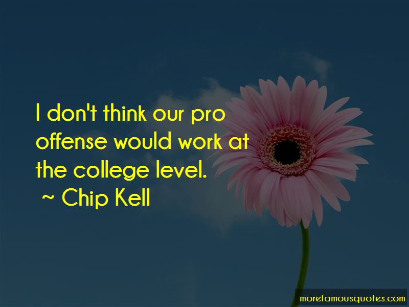 Chip Kell Quotes