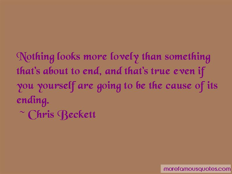 Chris Beckett Quotes Pictures 4