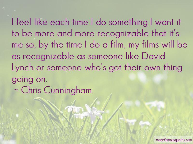 Chris Cunningham Quotes Pictures 2