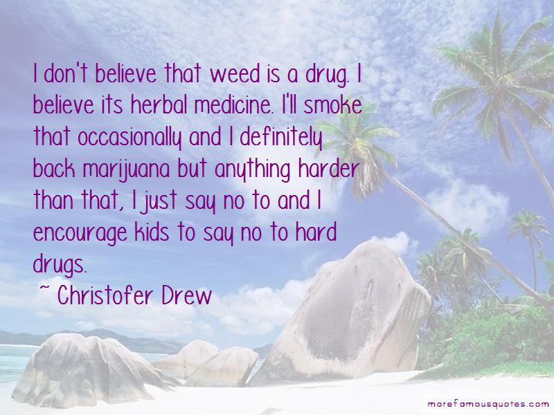 Christofer Drew Quotes Pictures 4