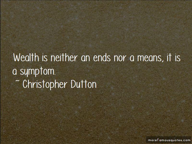 Christopher Dutton Quotes