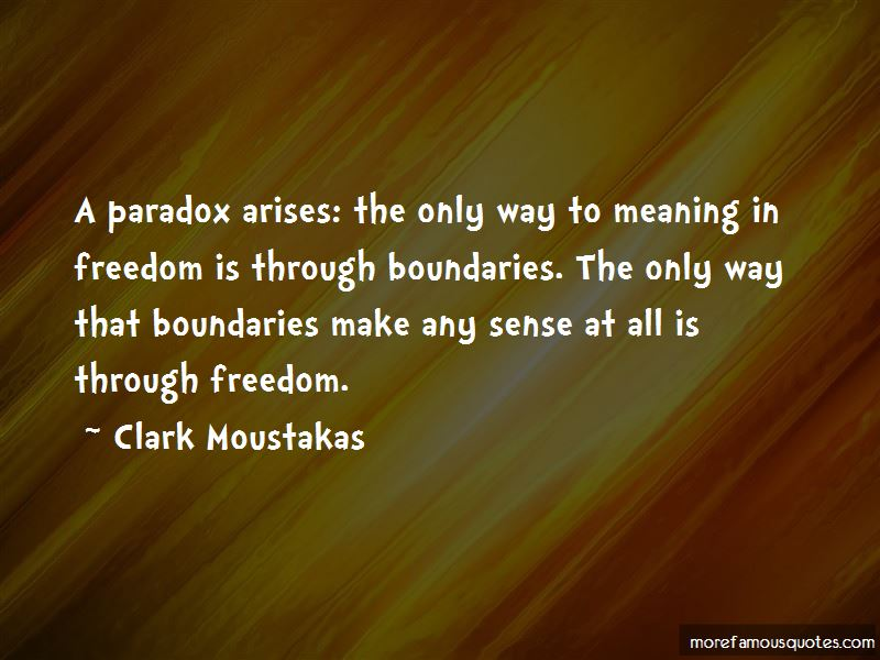 Clark Moustakas Quotes Pictures 2