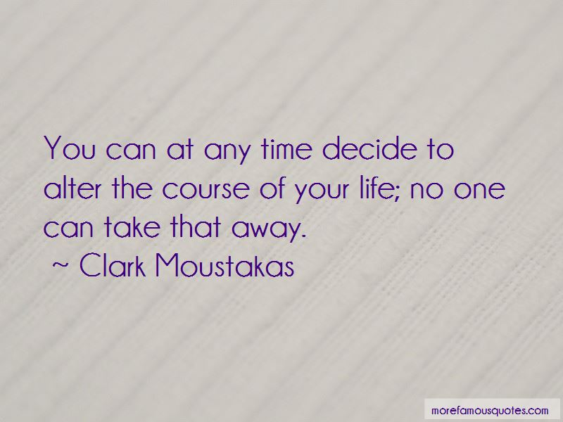 Clark Moustakas Quotes Pictures 3
