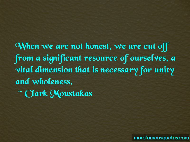 Clark Moustakas Quotes Pictures 4