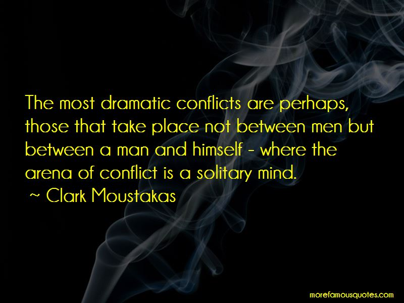 Clark Moustakas Quotes