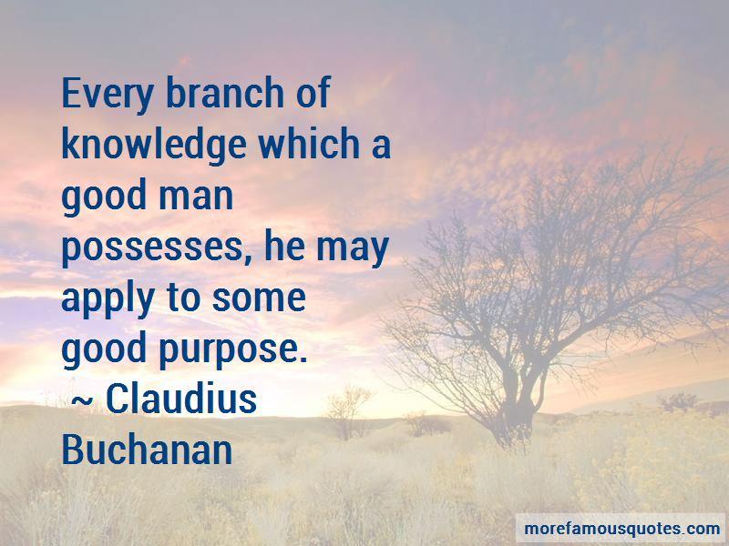 Claudius Buchanan Quotes