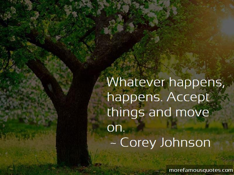 Corey Johnson Quotes Pictures 2
