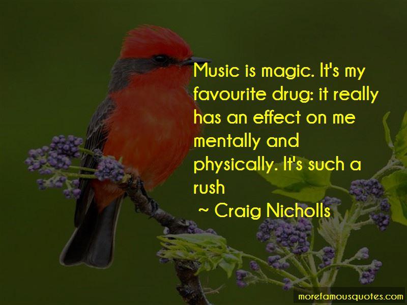 Craig Nicholls Quotes Pictures 3