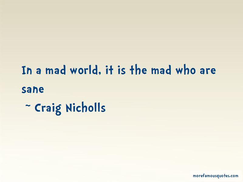 Craig Nicholls Quotes Pictures 4